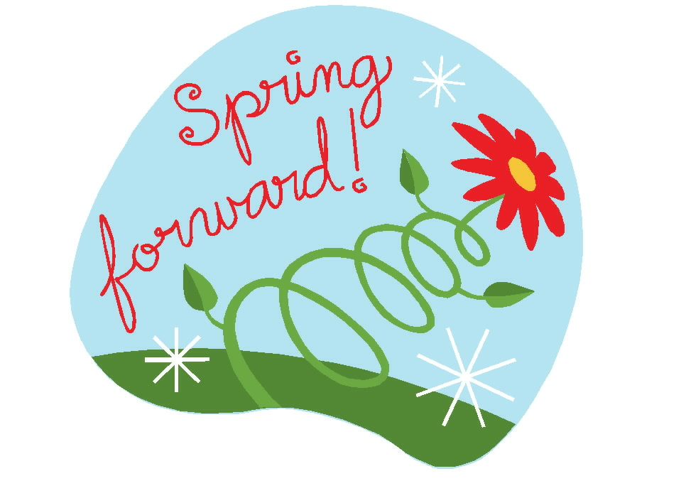 "spring forward When we ""spring forward"" we"